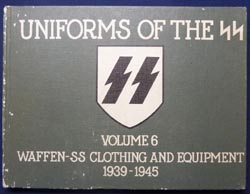 Reference Book - Uniforms of the SS - Volume 6