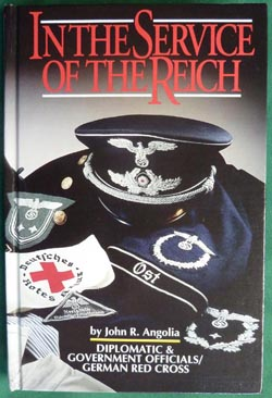 In the Service of the Reich - Diplomatic & Government Officials