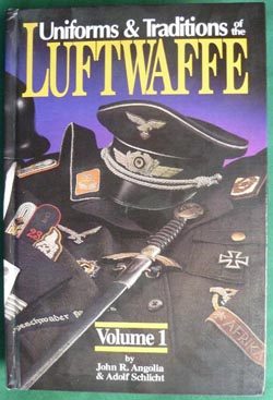 Uniforms & Traditions of the Luftwaffe - 3 Volume Set
