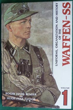 Uniforms, Organization and History of the Waffen-SS - Volume 1